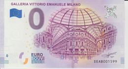 Billet Touristique 0 Euro Souvenir Italie - Galleria Vittorio Emanuele Milano 2018-1 N°SEAB001599 - Private Proofs / Unofficial