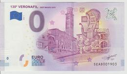 Billet Touristique 0 Euro Souvenir Italie - 130a Veronafil 2018-1 N°SEAD001903 - Private Proofs / Unofficial