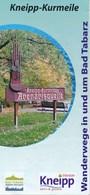 Bad Tabarz Kneipp-Kurmeile Wanderwege Faltblatt 4 Seiten - Reiseprospekte