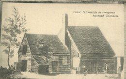 004304  Czaar Peterhuisje In Vroegeren Toestand, Zaandam - Zaandam