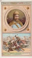 """Chromo Chocolaterie D'aiguebelle """"les Rois De France"""" Chilpéric II 715-720 (charles Martel Repousse Les Sarazins....) - Chocolat"""
