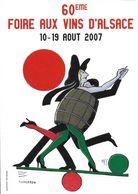 UNGERER TOMI ILLUSTRATEUR 60 EME FOIRE DES VINS D'ALSACE 2007 COLMAR - Ungerer