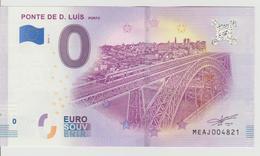 Billet Touristique 0 Euro Souvenir Portugal - Ponte De D. Luis Porto 2018-1 N°MEAJ004821 - Private Proofs / Unofficial