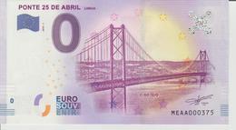 Billet Touristique 0 Euro Souvenir Portugal - Ponte 25 De Abril Lisboa 2018-1 N°MEAA000375 - Private Proofs / Unofficial