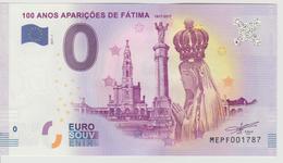 Billet Touristique 0 Euro Souvenir Portugal - 100 Anos Apariçoes De Fatima 2017-1 N°MEPF001787 - Private Proofs / Unofficial
