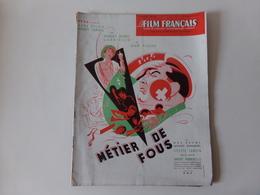 """Magazine """" Le Film Français """" N° 197 Septembre 1948 """" Métiers De Fous """" - Magazines"""