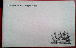 Plaquette Format Cpa Torpilleur L' INCOMPRISE - Boats