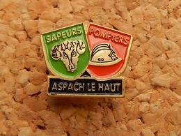 Pin's -   SAPEURS POMPIERS  - ASPACH LE HAUT -  HAUT RHIN - Firemen