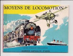 Livre D'Images Educatives Albert Arnaud  -  Moyens De Locomotion  (Avions, Trains, Bateaux) - Old Paper