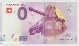 Billet Touristique 0 Euro Souvenir Suisse - Guillaume Tell 2017-1 N°CHAD003291 - Private Proofs / Unofficial