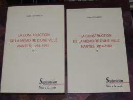 La Construction De La Mémoire D'une Ville. Nantes, 1914 - 1992 / D. GUYVARC'H - Histoire