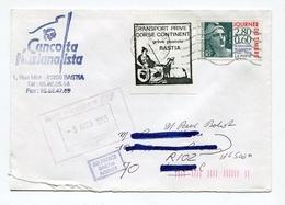 !!! GREVE DE BASTIA TRANSPORT PRIVE CORSE CONTINENT 1995 COTE YVERT DE LA VIGNETTE 250 € - Postmark Collection (Covers)