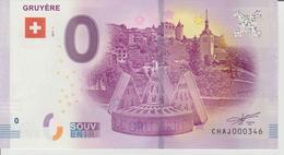 Billet Touristique 0 Euro Souvenir Suisse - Gruyère 2017-1 N°CHAJ000346 - Private Proofs / Unofficial