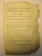 BULLETIN DES LOIS N°299 De 1810 - REUNION DE LA HOLLANDE A L'EMPIRE FRANCAIS - PAYS BAS FRANCE HOLLAND - Décrets & Lois