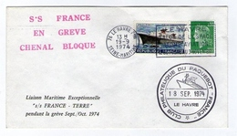 !!! GREVE DU FRANCE DE 1974 CACHET ROUGE SS FRANCE EN GREVE CHENAL BLOQUE - Postmark Collection (Covers)