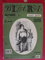 Bizarre N° 4 D'avril 1956. Raymond Queneau Daumier Grandville Souzouki Bertall Gavarni - Humor