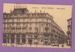 HOTEL TERMINUS - BAHNHOFPLATZ. - Strasbourg