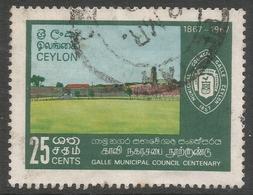 Ceylon. 1967 Centenary Of Galle Municipal Council. 25c Used. SG 525 - Sri Lanka (Ceylon) (1948-...)