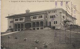 X120189 PAIS VASCO GUIPUZCOA BAJO BIDASOA IRUN COMPANIA DE MARIA COLEGIO DE LA VIRGEN DEL PILAR IRUN FACHADA PRINCIPAL - Guipúzcoa (San Sebastián)