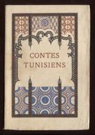 Jeanne Raunay Contes Tunisiens éd D'art H Piazza 1931 Décoration Et Frontispice M Laboccetta Port Fr 3,12 € - Livres, BD, Revues