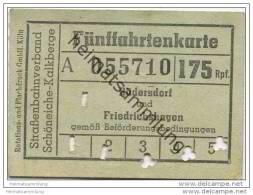 Schöneiche Kalkberge - Strassenbahnverband Schöneiche-Kalkberge - Fünffahrtenkarte - Rüdersdorf Und Friedrichshagen - Strassenbahnen