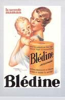 PUB Publicité  NUGERON  J 148  BLEDINE La Seconde Maman (Jaquemaire) ( Bébé)(Illustration Henri Lemonier)*  PRIX FIXE - Advertising