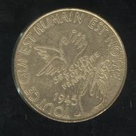 Jeton Tout Ce Qui Est Humain Est Notre - Secours Populaire Français - 1945 1995 - France