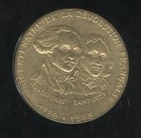 Jeton Bicentenaire De La Révolution Française - Robespierre St Just - France