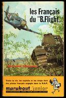 """"""" Les Français Du B.Flight """", Par Bernard DUPERIER - E.O. MJ N° 105 - Guerre Aérienne. - Marabout Junior"""