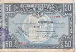 BILLETE DE ESPAÑA DE 50 PTAS DEL BANCO DE ESPAÑA-BILBAO DEL AÑO 1937 (CAJA AHORROS VIZCAINA) - [ 3] 1936-1975 : Régimen De Franco
