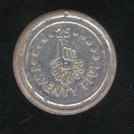 Jeton 25 Twenty Five - Two Bits Play Coin - Jeton Plastique Argenté - Jetons & Médailles