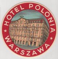 8330 Poland Warszawa Hotel Polonia Diam. 100 Mm - Hotel Labels