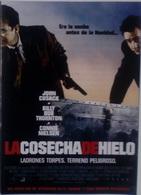 Folleto De Mano. Película La Cosecha Del Hielo. John Cusack. Billy Bob Thornton. Connie Nielsen - Merchandising