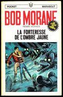 """ BOB MORANE: La Forteresse De L'Ombre Jaune "", Par Henri VERNES - E.O. PM N° 54 - Aventures. - Marabout Junior"