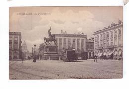 BRUXELLES Place Royale Tramways - Marktpleinen, Pleinen