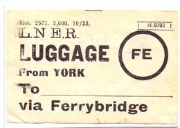 Ticket Treinkaartje Biljet Spoorwegen - Chemins De Fer - Luggage From York Via Ferrybridge - Chemins De Fer