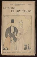 Lucie Paul-Margueritte Le Singe Et Son Violon Illustré Par C Martin 1918  Port Fr 4,80 € - Livres, BD, Revues