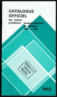 Catalogue Officiel Des Timbres PREO Belges De 1906 à 1981 - (FR) 1982. - Belgique