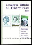 Catalogue Officiel C.O.B.   (FR) 2008 - Timbres De Belgique, Congo, Ruanda-Urundi, Rwanda, Burundi, Katanga, EUROPA. - België