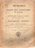 Documents Inédits Concernant La Ville Et Le Siège Du Baillage D'amiens.par édouard MAUGIS.tome Premier.496 Pages.1908 - Picardie - Nord-Pas-de-Calais