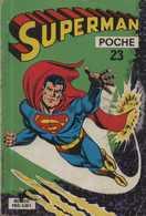 SUPERMAN POCHE N° 23 BE 1979 FRAIS DE PORT EN PLUS - Petit Format