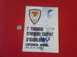 GUÍA LIBRITO I.H.C. HOCKEY PRIMER TORNEIG TORNEO D'HOQUEI CIUTAT D'IGUALADA AÑOS 80 IGUALADA CATALONIA SPAIN VER FOTO/S - Boeken, Tijdschriften, Stripverhalen