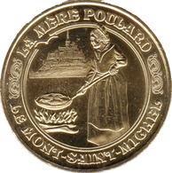 50 MANCHE MONT SAINT MICHEL MÈRE POULARD N°2 MÉDAILLE MONNAIE DE PARIS 2018 JETON MEDALS TOKEN COINS - Monnaie De Paris