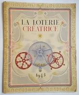 PLAQUETTE - LA LOTERIE CREATRICE 1943 - MARCEL CHARPAUX - ILLUSTRATIONS : M. PICHARD - PETAIN - 32 PAGES - Lottery Tickets