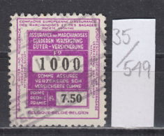 35K549 / 1000 F. / 7.5 F. , Revenue Fiscaux Steuermarken Fiscal , Belgique Belgium Belgien Belgio - Timbres