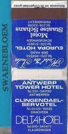 Matchbook.-  ANTWERP TOWER HOTEL. ANTWERPEN. CLINGENDAEL SERVOTEL. DELTAHOTEL. Pochette D'Allumettes. Lucifermapje - Luciferdozen