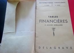TABLES MATHÉMATIQUES FINANCIÈRES USAGE SCOLAIRE ÉLÈVES COLLÈGE TECHNIQUE ED DELAGRAVE - Diplomi E Pagelle
