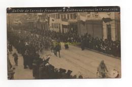 CPA 68 Carte Photo Entrée De L'armée Française à MULHOUSE 17 Nov 1918 Alsace (9) - Mulhouse