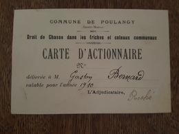 1910 Commune De Poulangy - Droit De Chasse Dans Les Friches Et Coteaux Communaux - Carte D'Actionnaire Mr Gaston Bernard - France