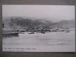 Tarjeta Postal - Chile Chili - Vista General De Taltal Desde La Bahia - J. Allan Valparaiso 165 - Chili